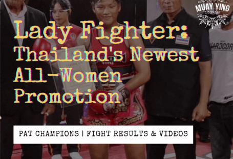 lady fighter muay thai promotion female all-women PAT title thailand champion
